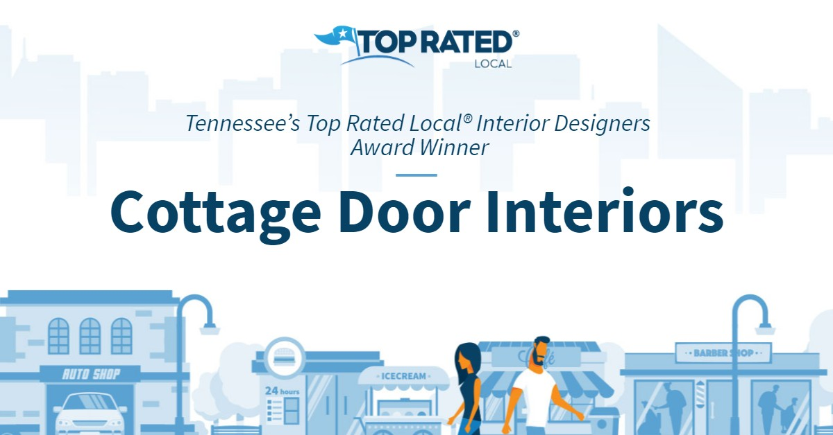Tennessee's Top Rated Local® Interior Designers Award Winner: Cottage Door Interiors
