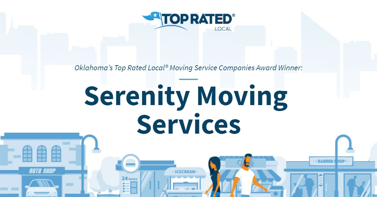 Oklahoma's Top Rated Local® Moving Service Companies Award Winner: Serenity Moving Services
