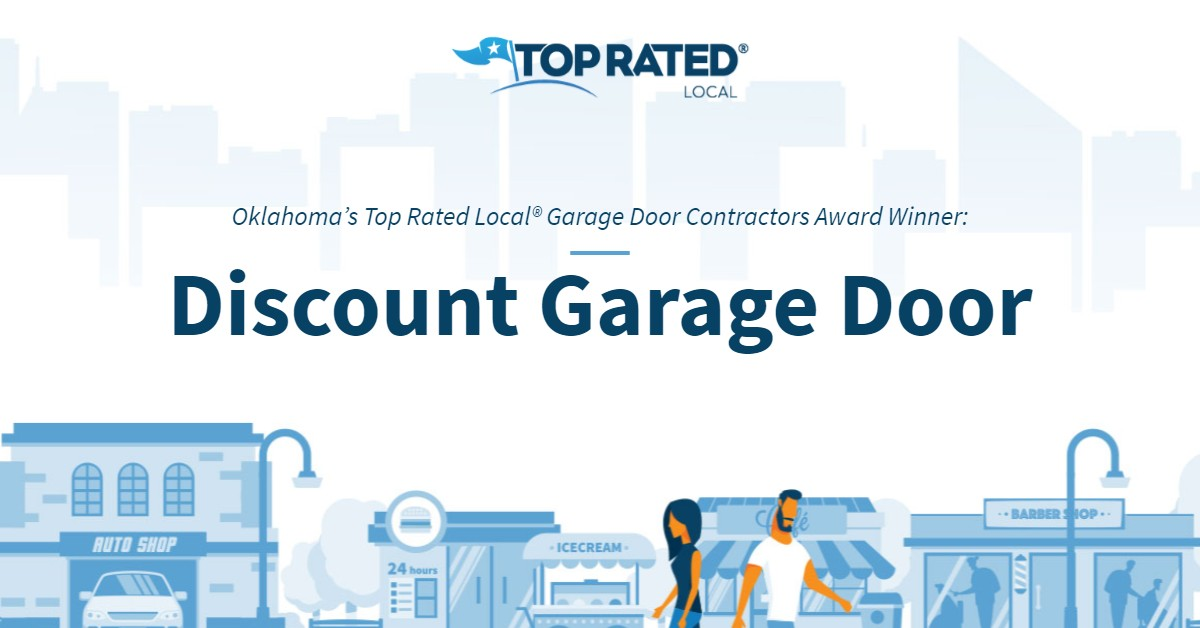 Oklahoma's Top Rated Local® Garage Door Contractors Award Winner: Discount Garage Door