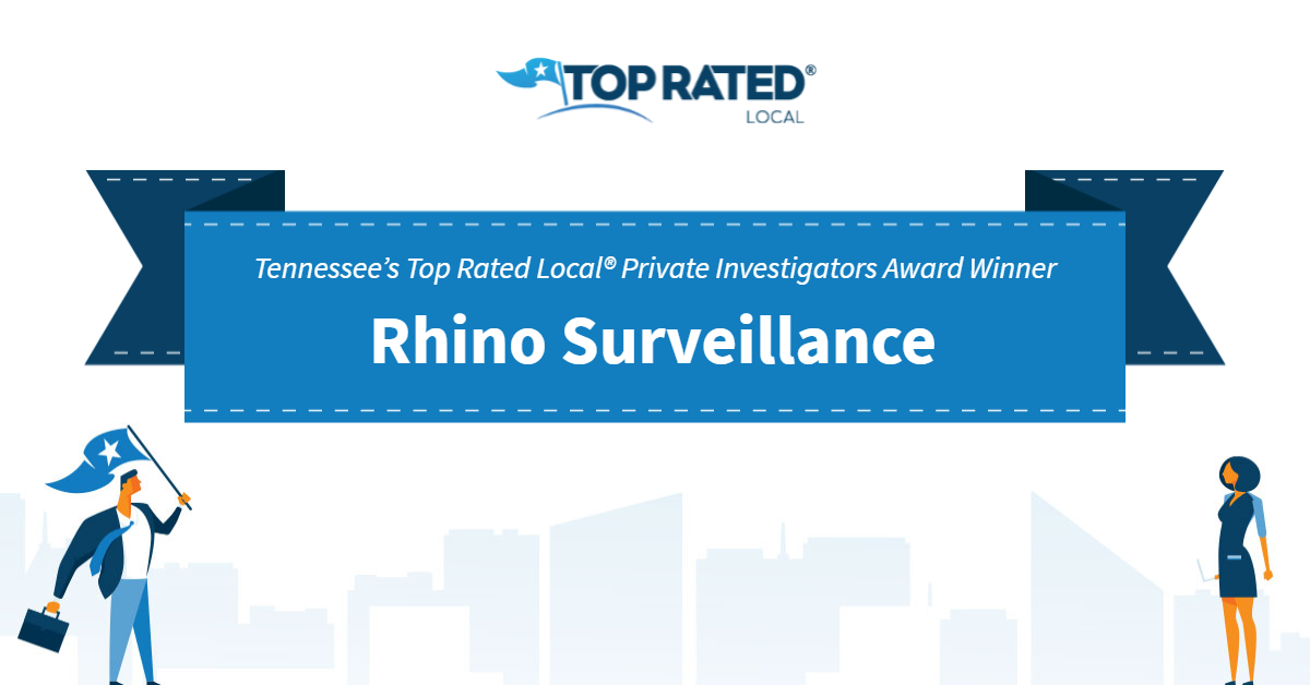 Tennessee's Top Rated Local® Private Investigators Award Winner: Rhino Surveillance