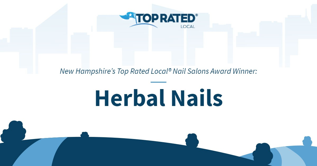 New Hampshire's Top Rated Local® Nail Salons Award Winner: Herbal Nails