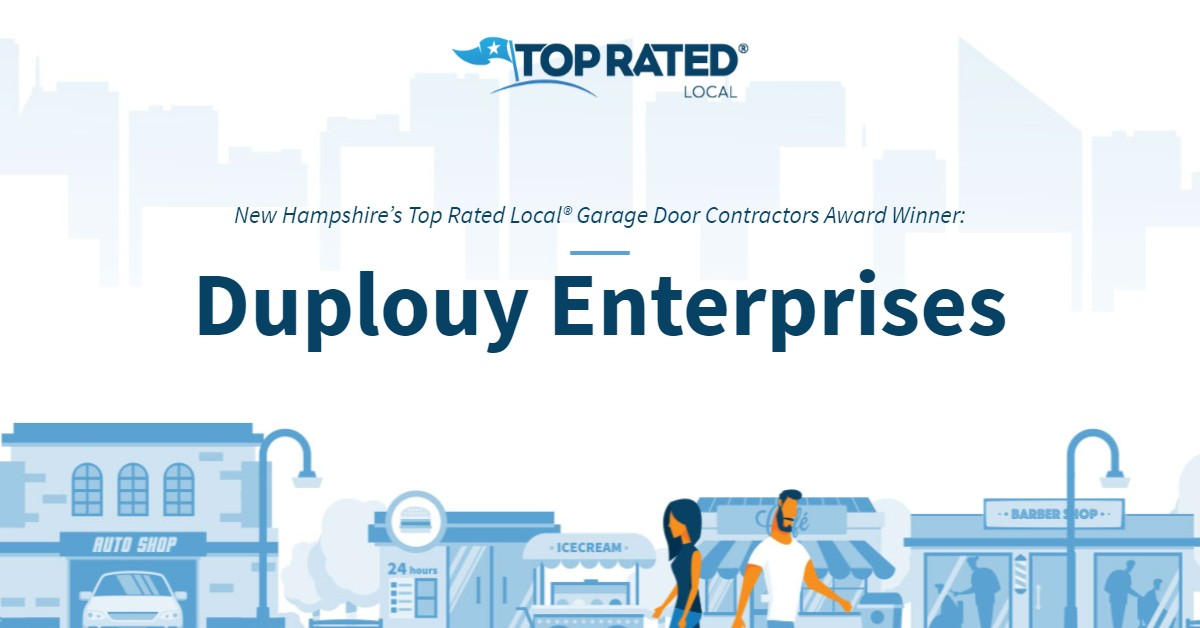 New Hampshire's Top Rated Local® Garage Door Contractors Award Winner: Duplouy Enterprises