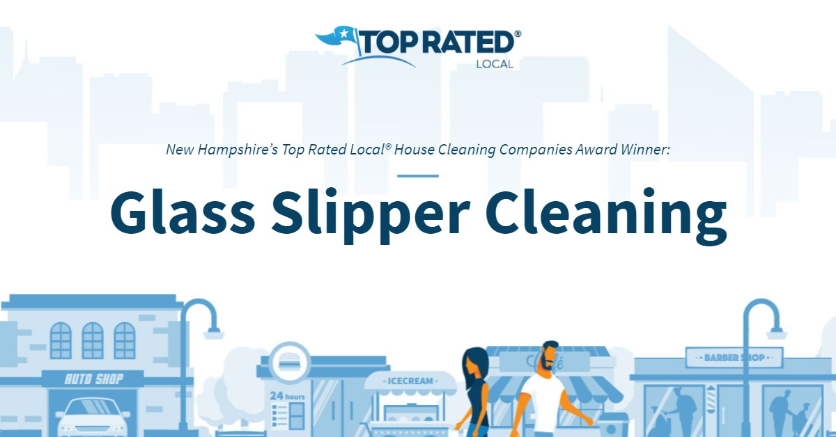 New Hampshire's Top Rated Local® House Cleaning Companies Award Winner: Glass Slipper Cleaning