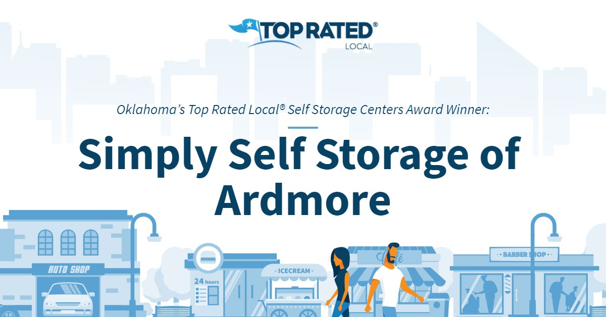 Oklahoma's Top Rated Local® Self Storage Centers Award Winner: Simply Self Storage of Ardmore