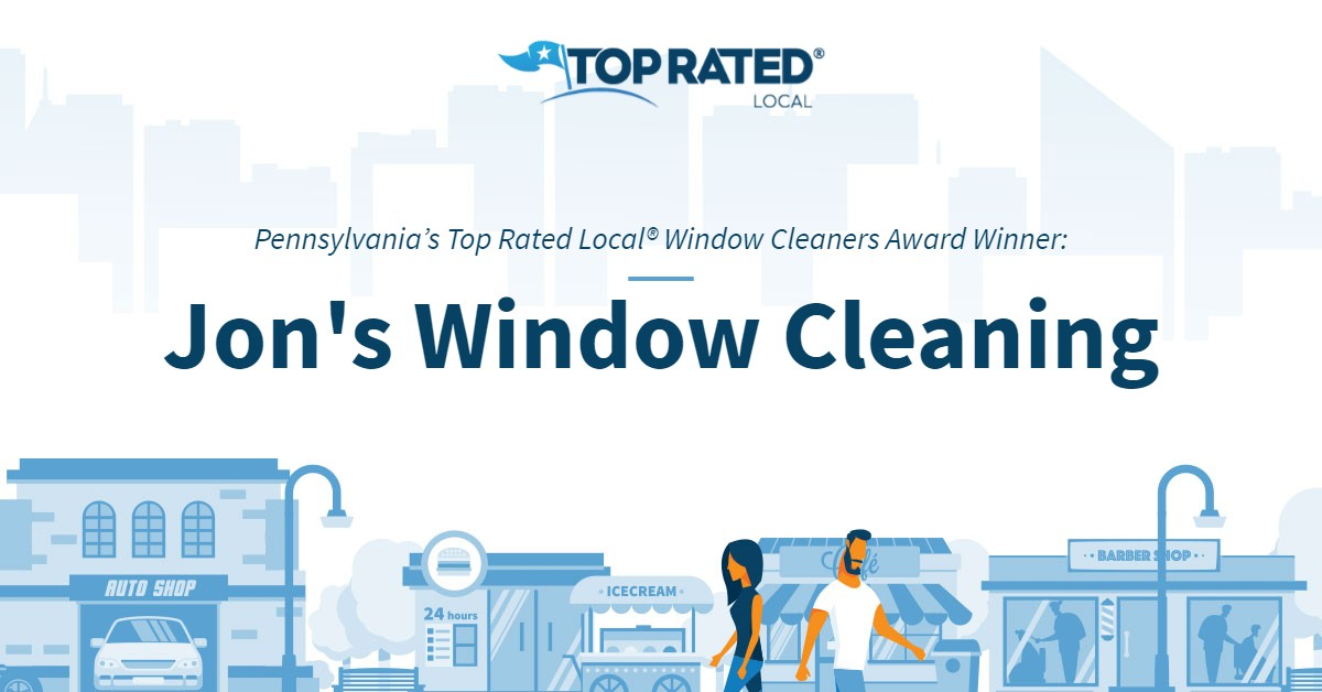 Pennsylvania's Top Rated Local® Window Cleaners Award Winner: Jon's Window Cleaning