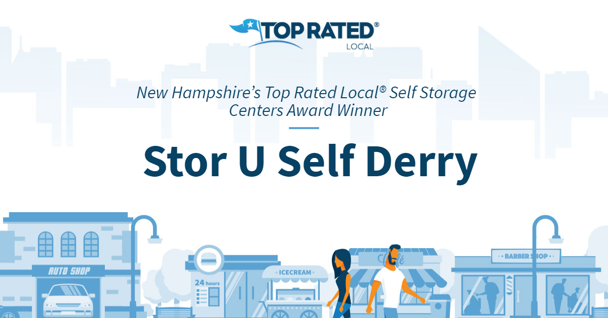 New Hampshire's Top Rated Local® Self Storage Centers Award Winner: Stor U Self Derry