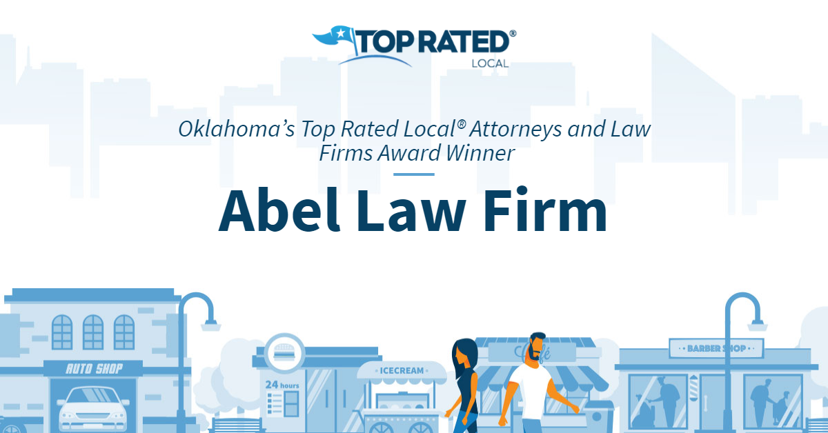 Oklahoma's Top Rated Local® Attorneys and Law Firms Award Winner: Abel Law Firm