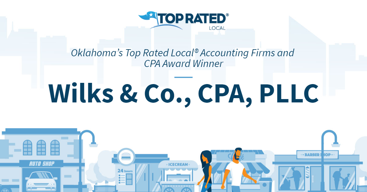 Oklahoma's Top Rated Local® Accounting Firms and CPA Award Winner: Wilks & Co., CPA, PLLC