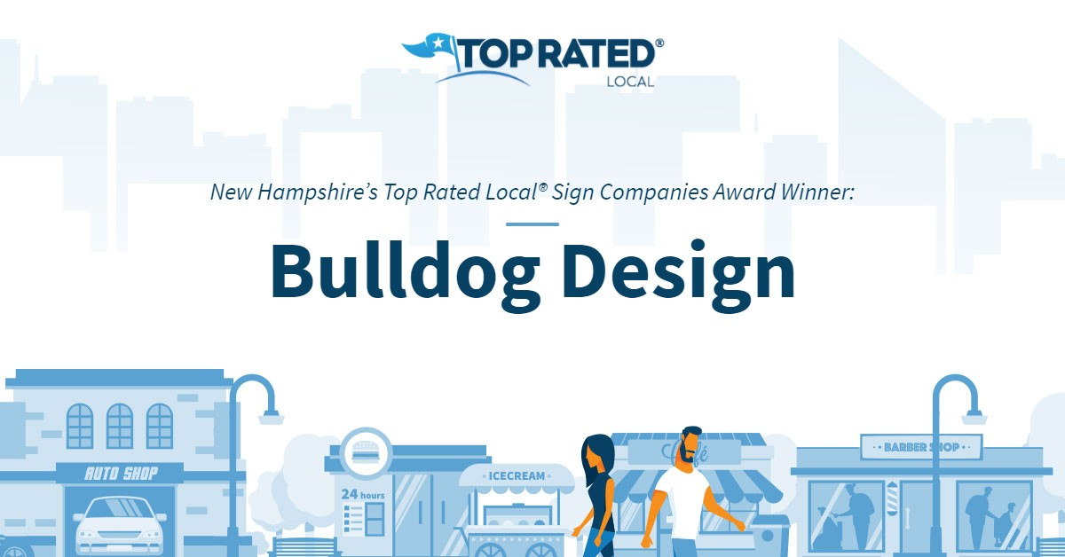 New Hampshire's Top Rated Local® Sign Companies Award Winner: Bulldog Design