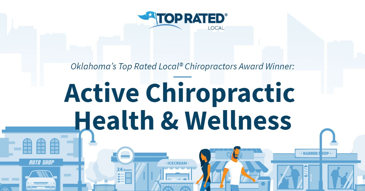 Oklahoma's Top Rated Local® Chiropractors Award Winner: Active Chiropractic Health & Wellness