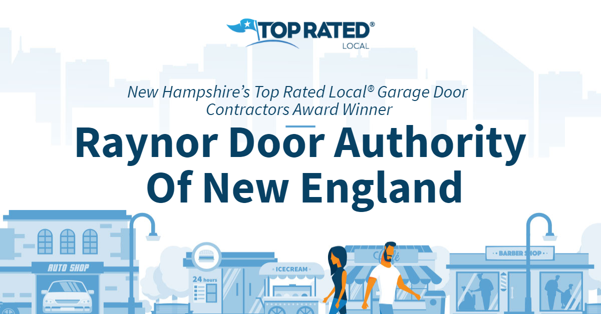 New Hampshire's Top Rated Local® Garage Door Contractors Award Winner: Raynor Door Authority Of New England