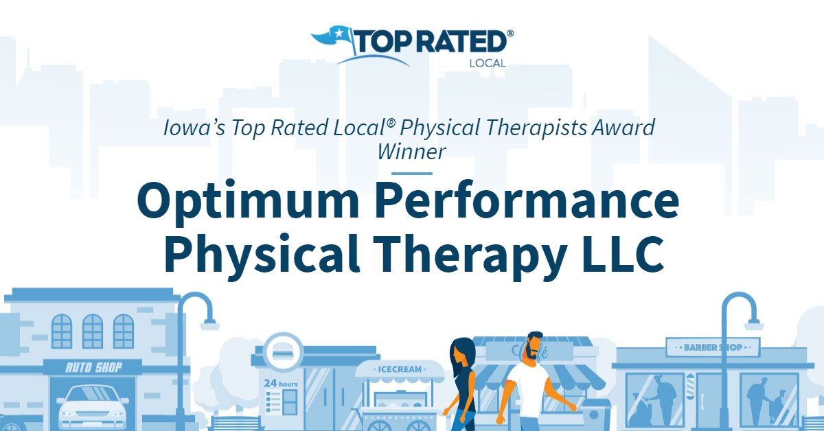 Iowa's Top Rated Local® Physical Therapists Award Winner: Optimum Performance Physical Therapy LLC