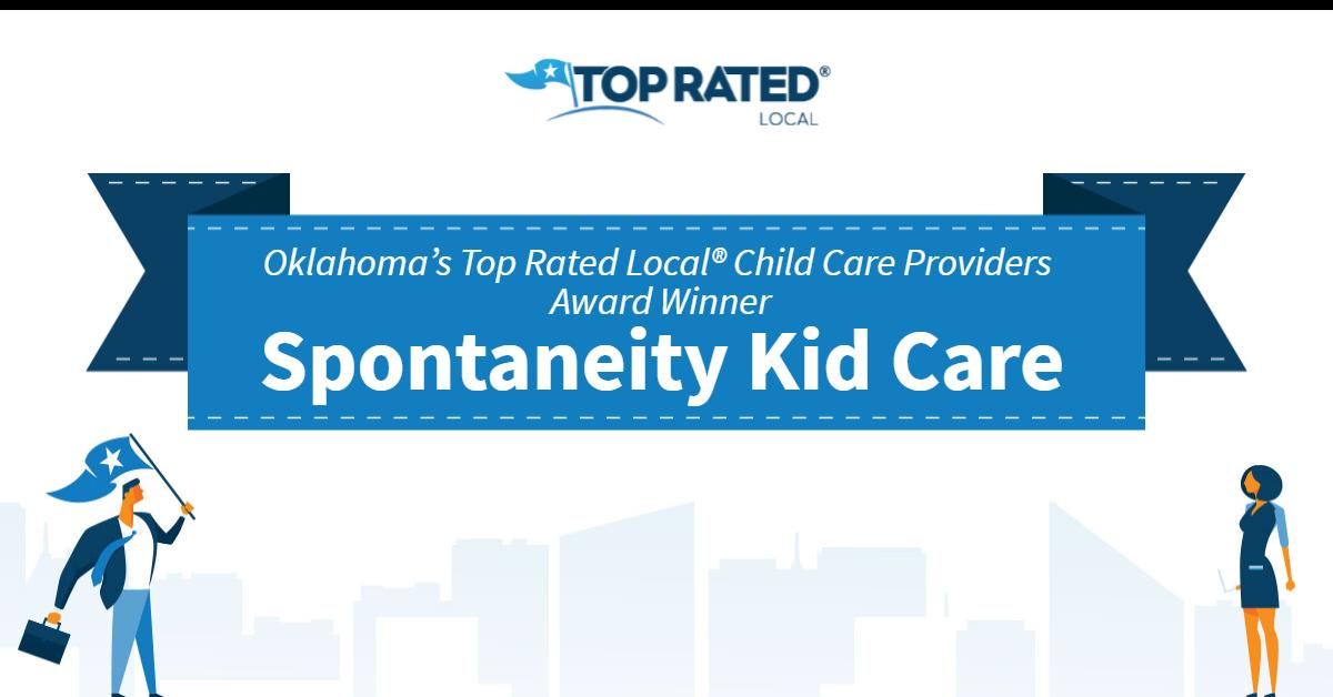 Oklahoma's Top Rated Local® Child Care Providers Award Winner: Spontaneity Kid Care