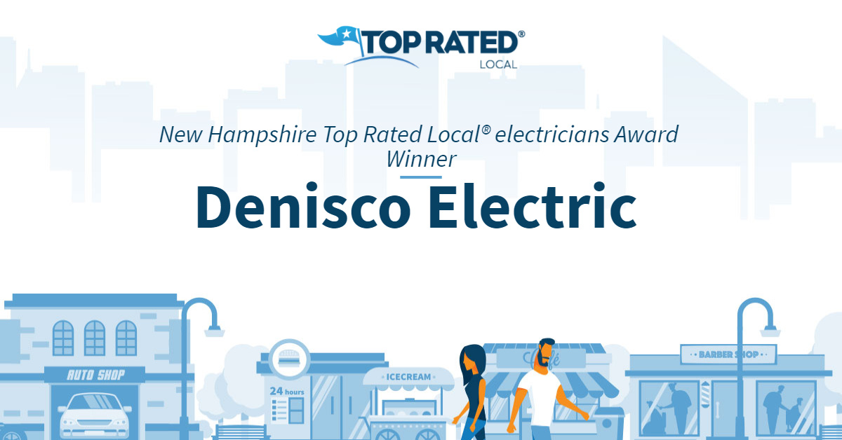 New Hampshire Top Rated Local® Electricians Award Winner: Denisco Electric