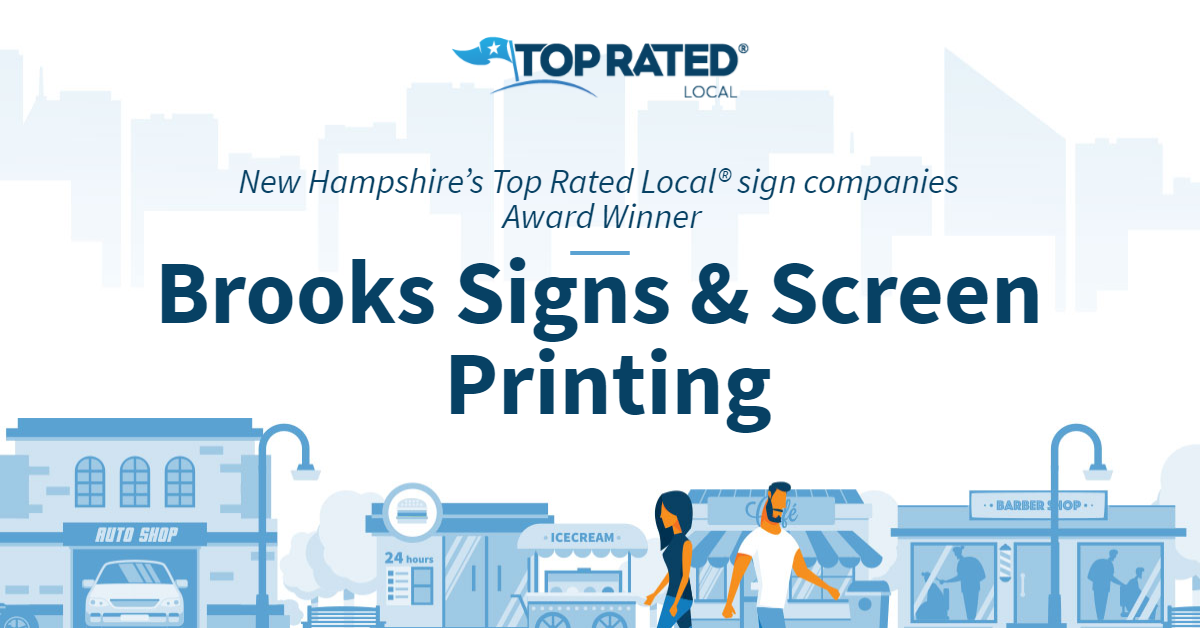 New Hampshire's Top Rated Local® Sign Companies Award Winner: Brooks Signs & Screen Printing