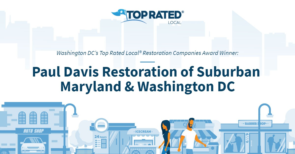 Washington DC's Top Rated Local® Restoration Companies Award Winner: Paul Davis Restoration of Suburban Maryland & Washington DC