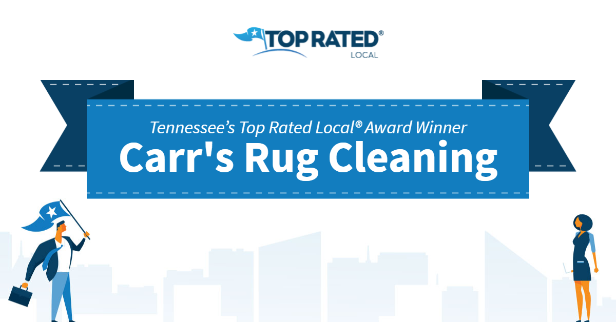 Tennessee's Top Rated Local® Award Winner: Carr's Rug Cleaning
