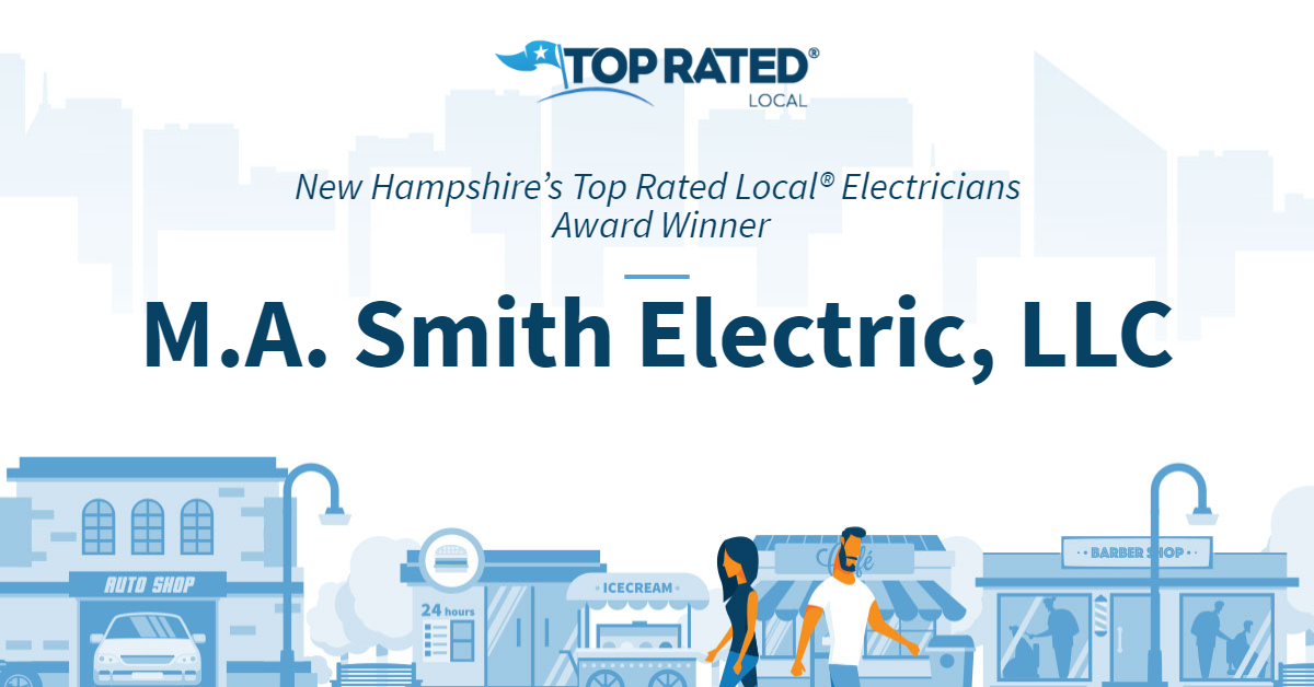 New Hampshire's Top Rated Local® Electricians Award Winner: M.A. Smith Electric, LLC