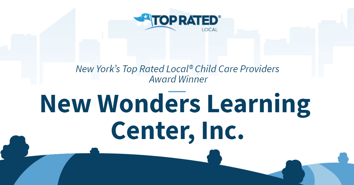 New York's Top Rated Local® Child Care Providers Award Winner: New Wonders Learning Center, Inc.