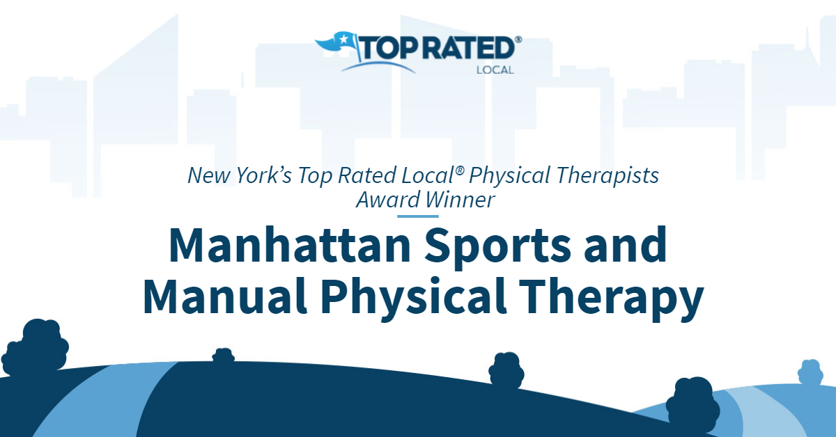 New York's Top Rated Local® Physical Therapists Award Winner: Manhattan Sports and Manual Physical Therapy