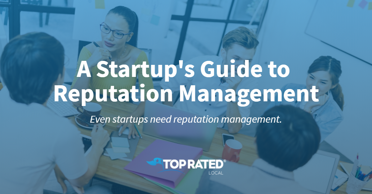 A Startup's Guide to Reputation Management