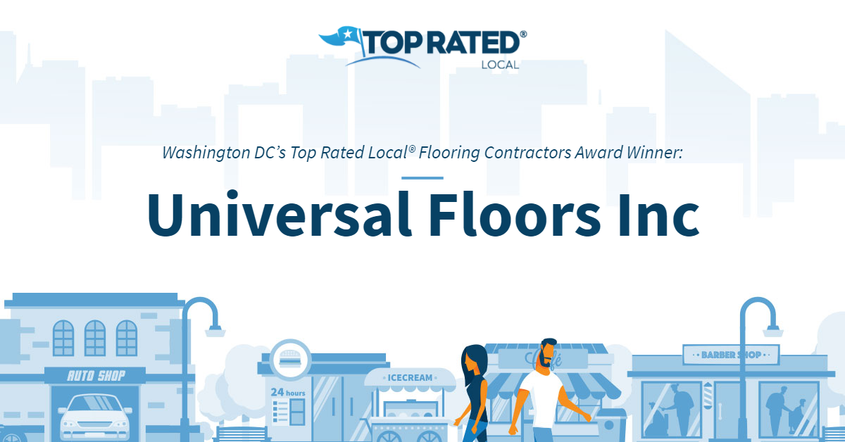 Washington DC's Top Rated Local® Flooring Contractors Award Winner: Universal Floors Inc