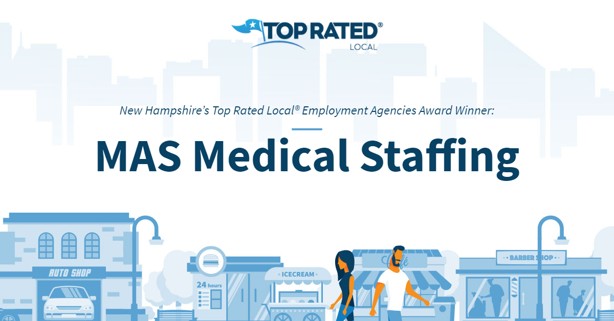 New Hampshire's Top Rated Local® Employment Agencies Award Winner: MAS Medical Staffing