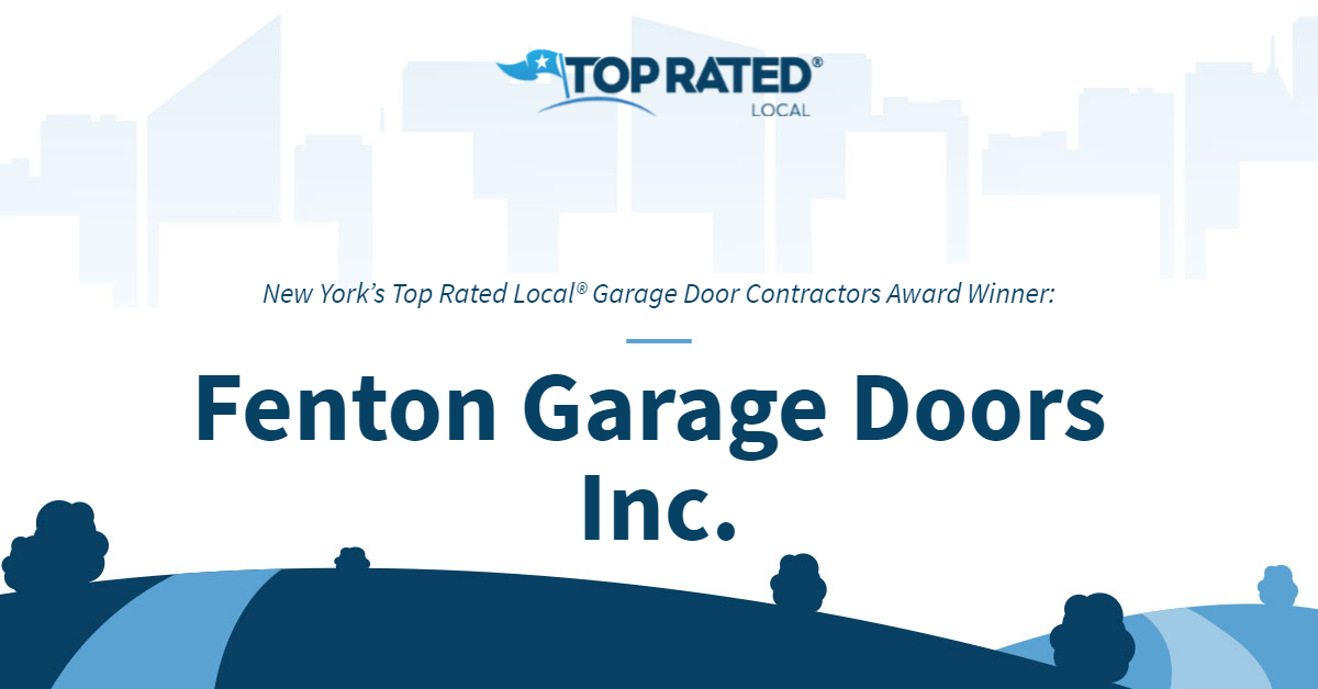 New York's Top Rated Local® Garage Door Contractors Award Winner: Fenton Garage Doors Inc.