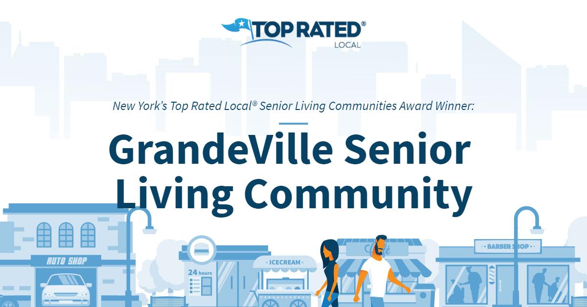 New York's Top Rated Local® Senior Living Communities Award Winner: GrandeVille Senior Living Community