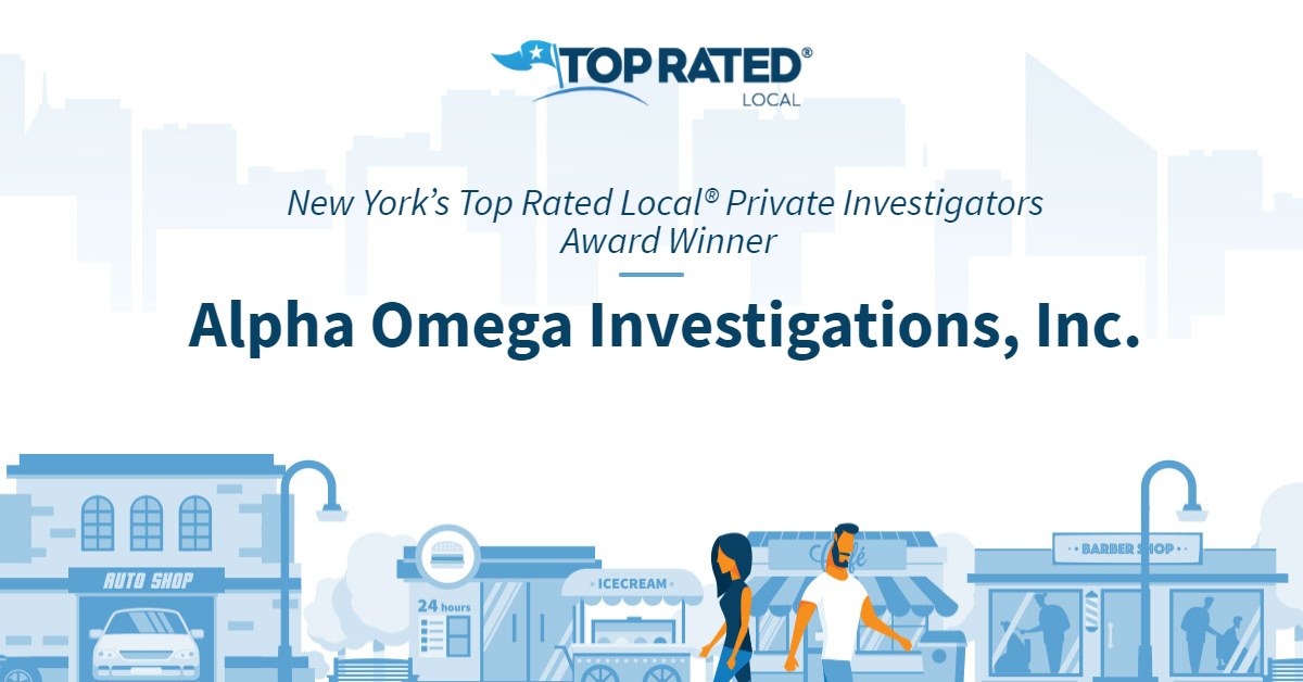 New York's Top Rated Local® Private Investigators Award Winner: Alpha Omega Investigations, Inc.
