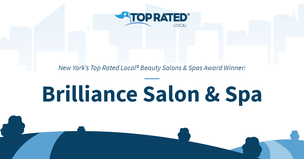 New York's Top Rated Local® Beauty Salons & Spas Award Winner: Brilliance Salon & Spa