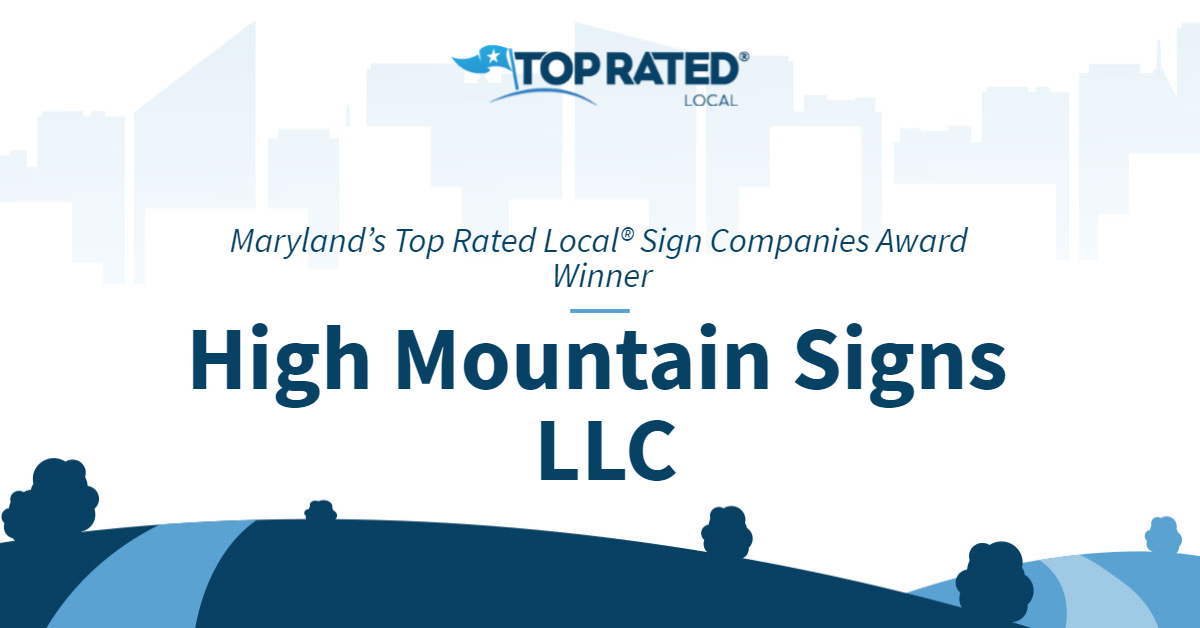 Maryland's Top Rated Local® Sign Companies Award Winner: High Mountain Signs LLC