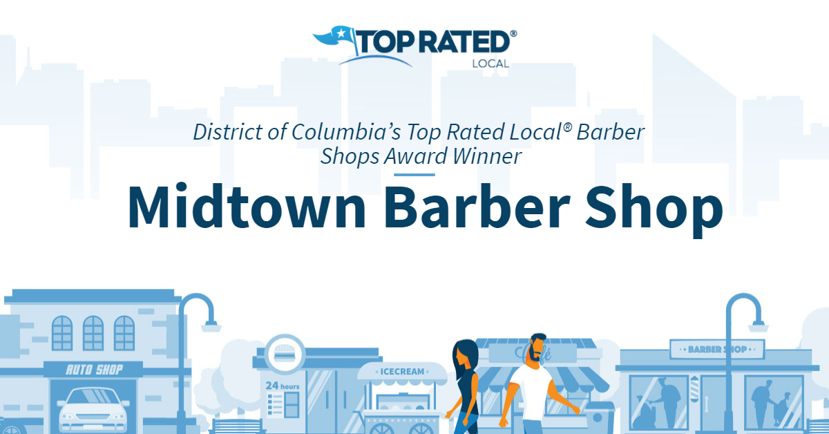 District of Columbia's Top Rated Local® Barber Shops Award Winner: Midtown Barber Shop