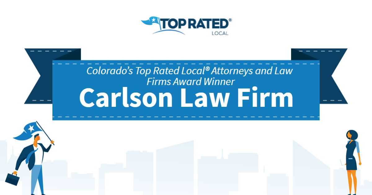 Colorado's Top Rated Local® Attorneys and Law Firms Award Winner: Carlson Law Firm