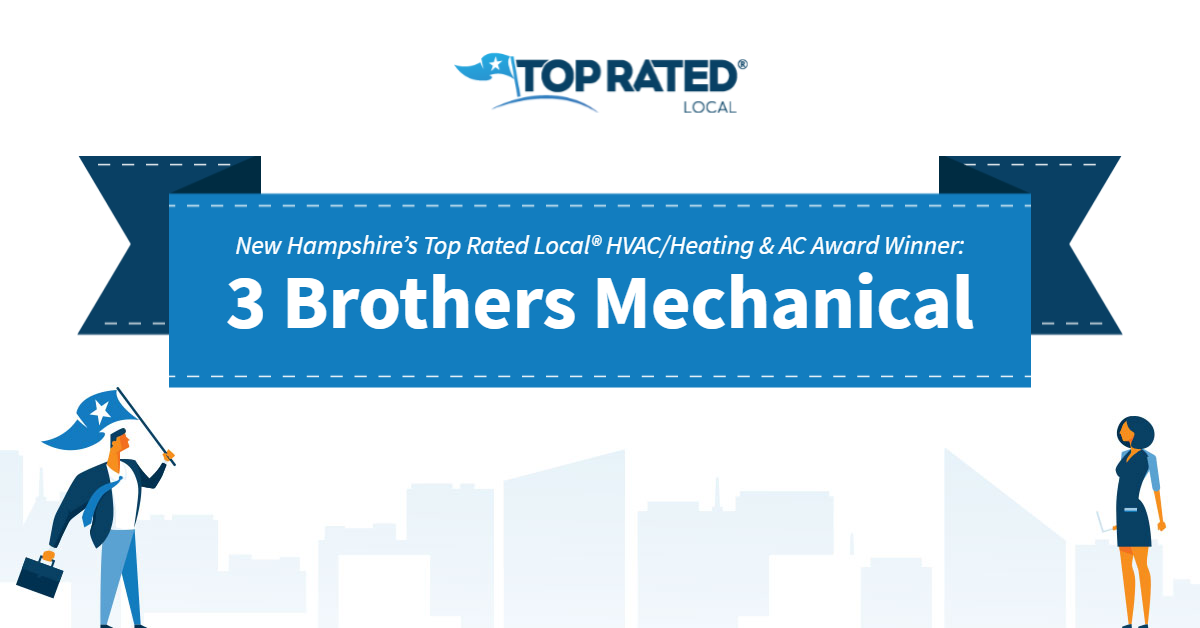 New Hampshire's Top Rated Local® HVAC/Heating & AC Award Winner: 3 Brothers Mechanical