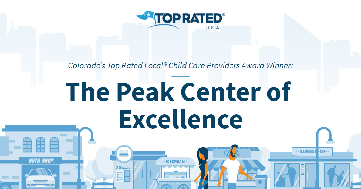 Colorado's Top Rated Local® Child Care Providers Award Winner: The Peak Center of Excellence