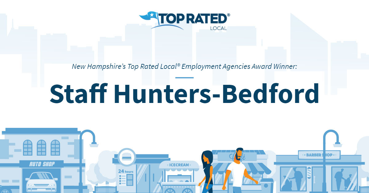 New Hampshire's Top Rated Local® Employment Agencies Award Winner: Staff Hunters-Bedford