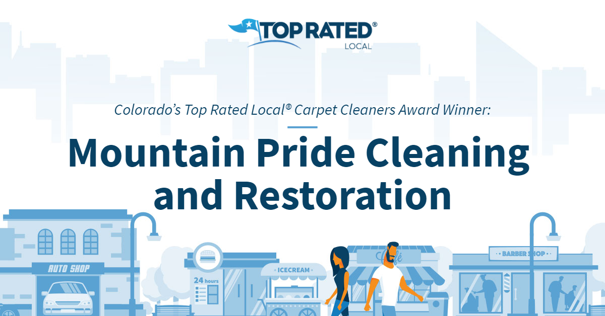 Colorado's Top Rated Local® Carpet Cleaners Award Winner: Mountain Pride Cleaning and Restoration