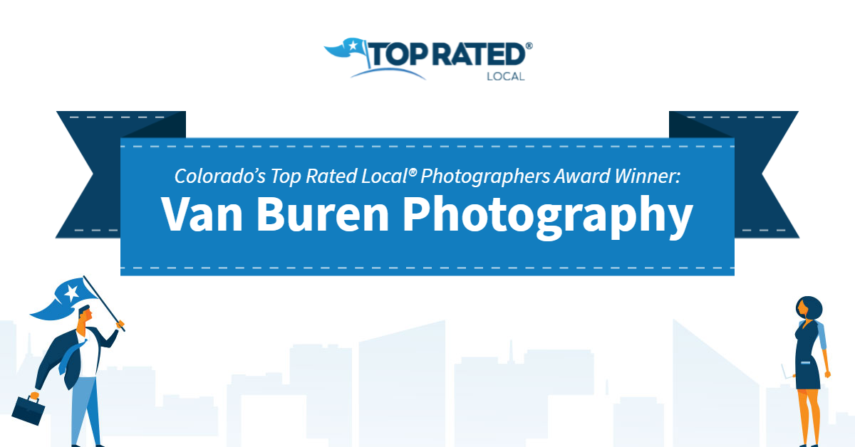 Colorado's Top Rated Local® Photographers Award Winner: Van Buren Photography