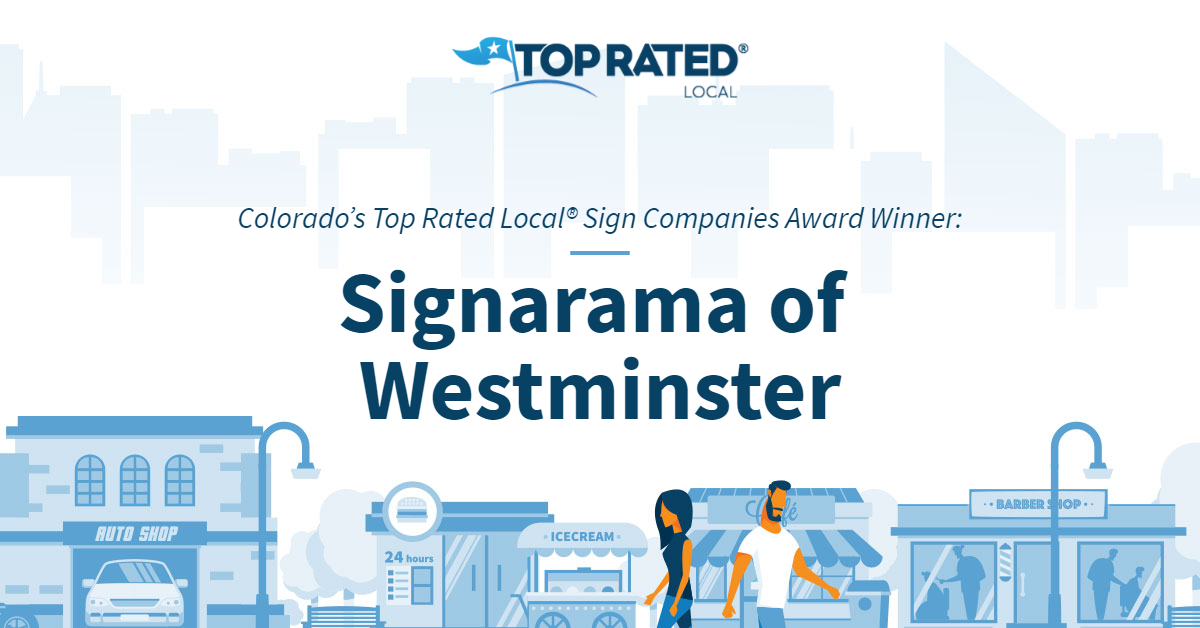 Colorado's Top Rated Local® Sign Companies Award Winner: Signarama of Westminster