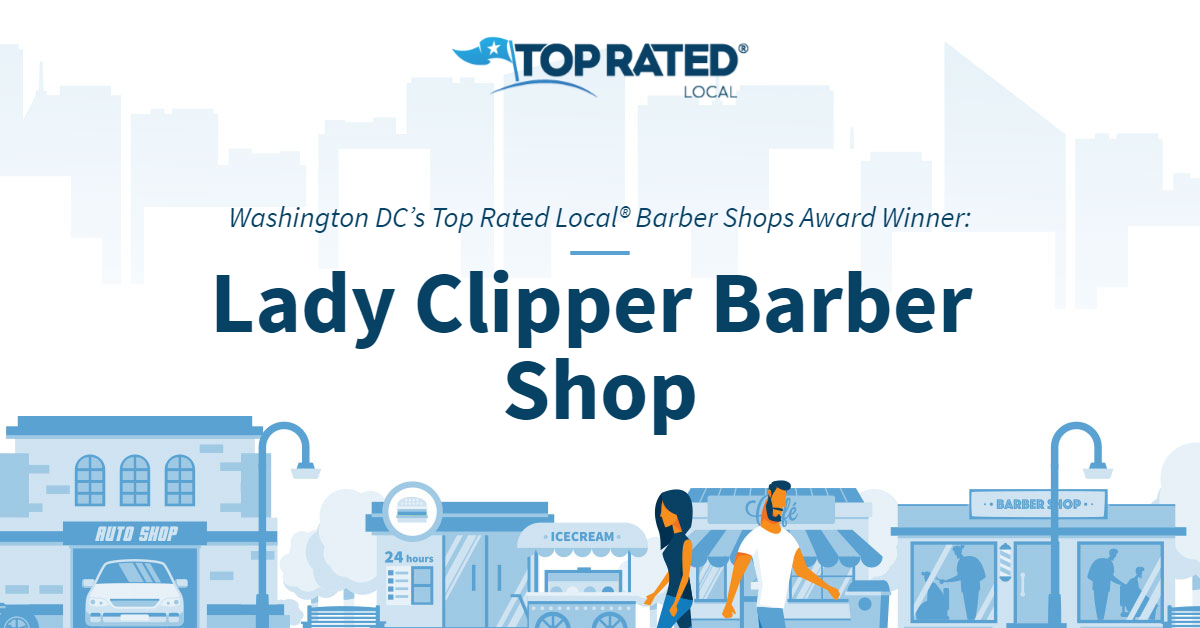 Washington DC's Top Rated Local® Barber Shops Award Winner: Lady Clipper Barber Shop
