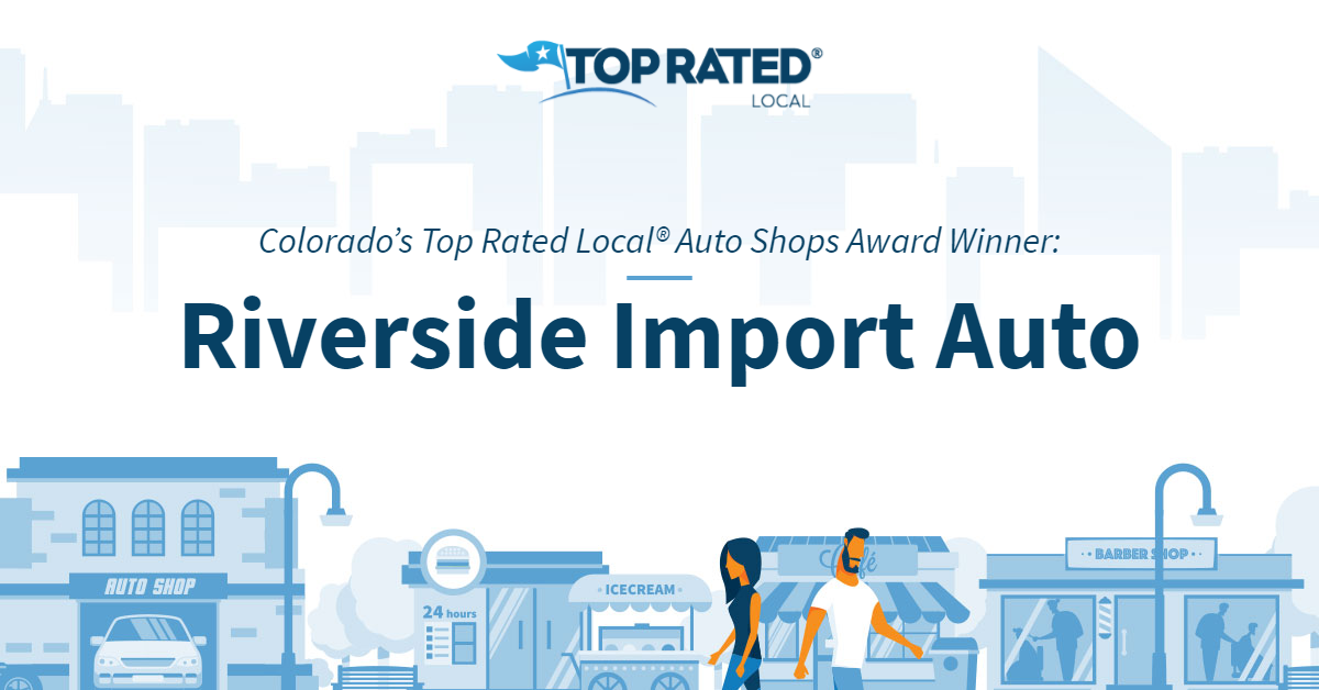 Colorado's Top Rated Local® Auto Shops Award Winner: Riverside Import Auto