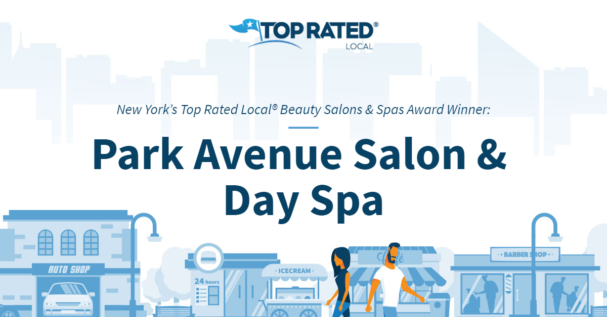 New York's Top Rated Local® Beauty Salons & Spas Award Winner: Park Avenue Salon & Day Spa