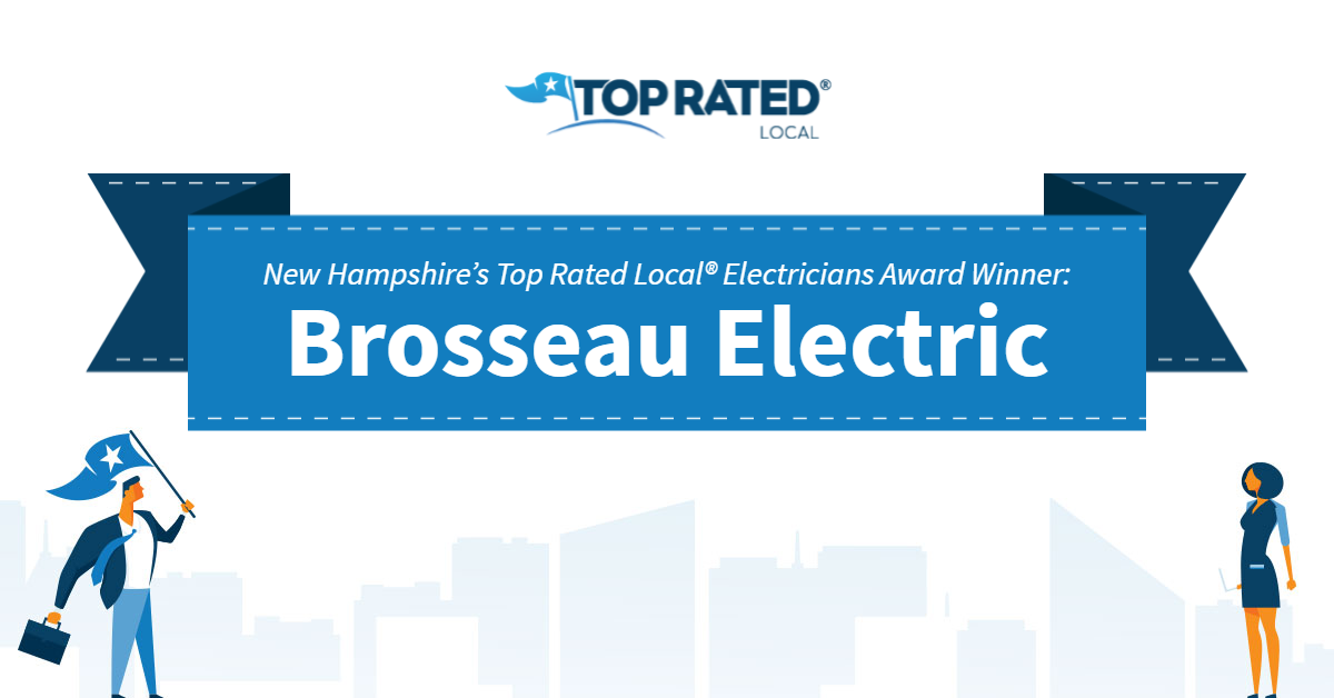New Hampshire's Top Rated Local® Electricians Award Winner: Brosseau Electric
