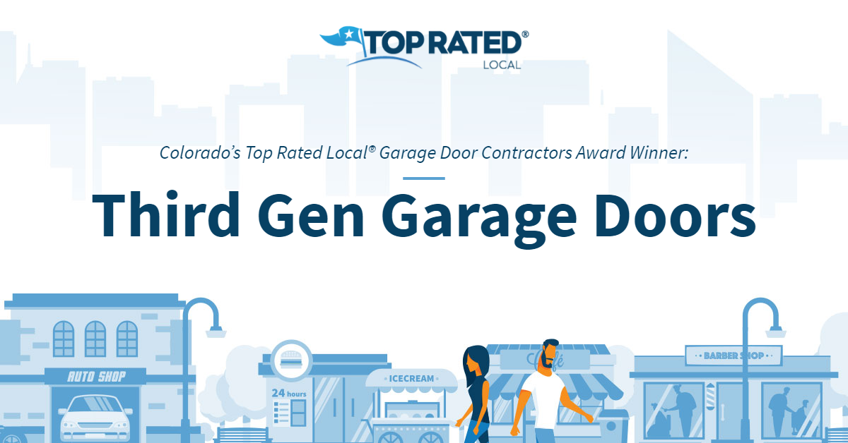 Colorado's Top Rated Local® Garage Door Contractors Award Winner: Third Gen Garage Doors