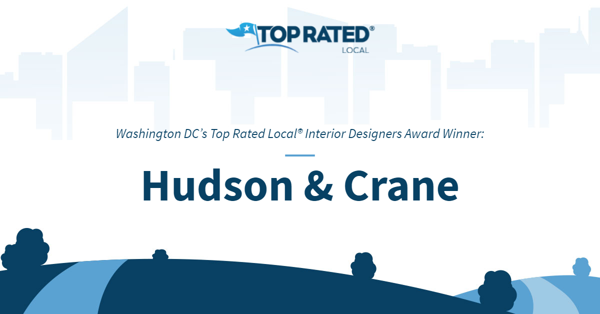 Washington DC's Top Rated Local® Interior Designers Award Winner: Hudson & Crane