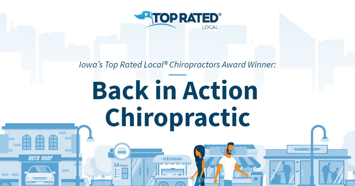 Iowa's Top Rated Local® Chiropractors Award Winner: Back in Action Chiropractic