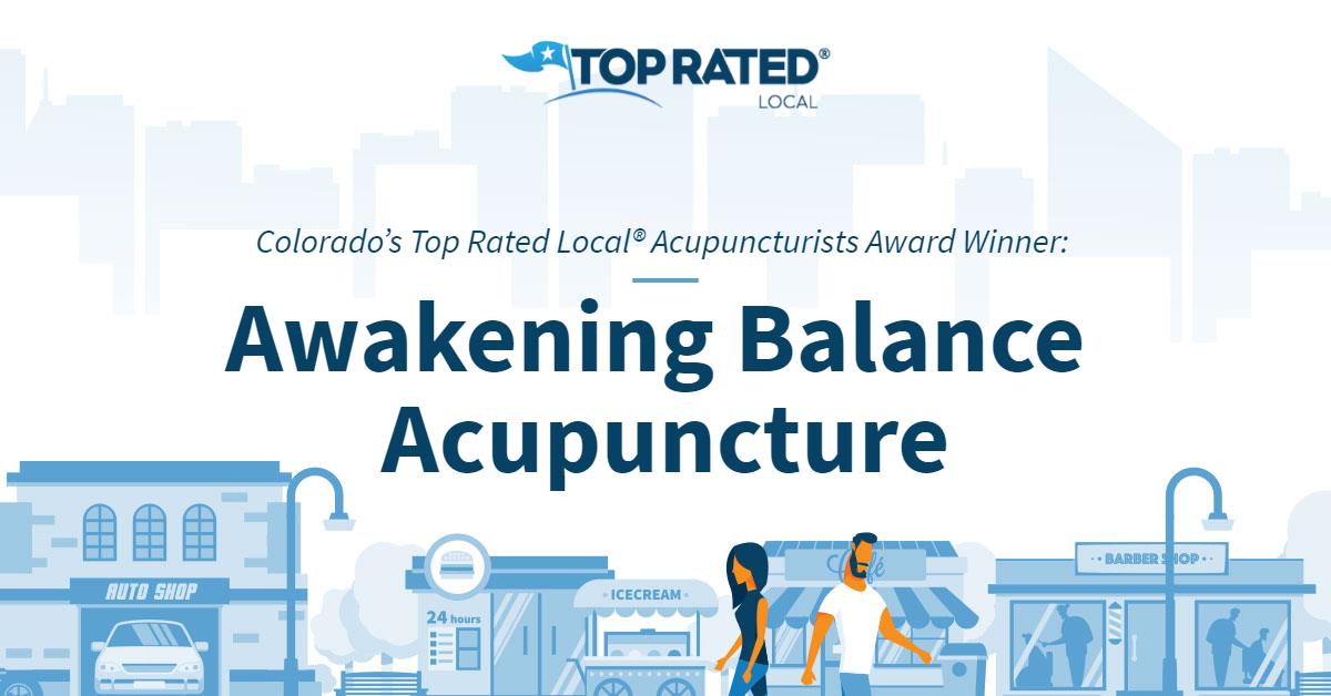 Colorado's Top Rated Local® Acupuncturists Award Winner: Awakening Balance Acupuncture