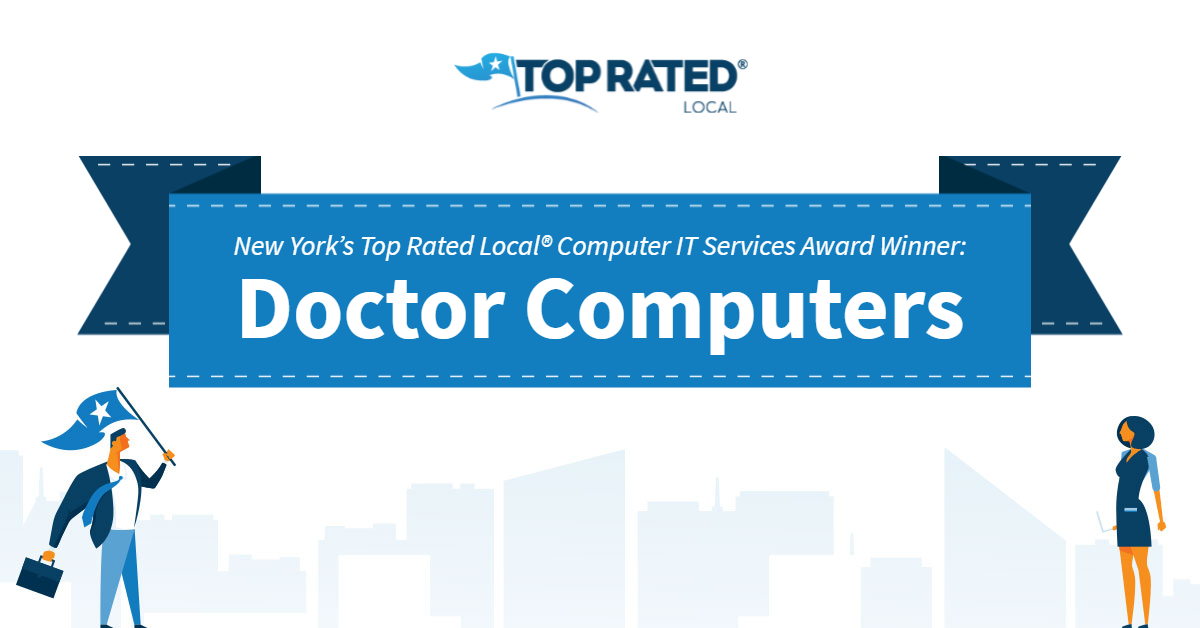 New York's Top Rated Local® Computer IT Services Award Winner: Doctor Computers