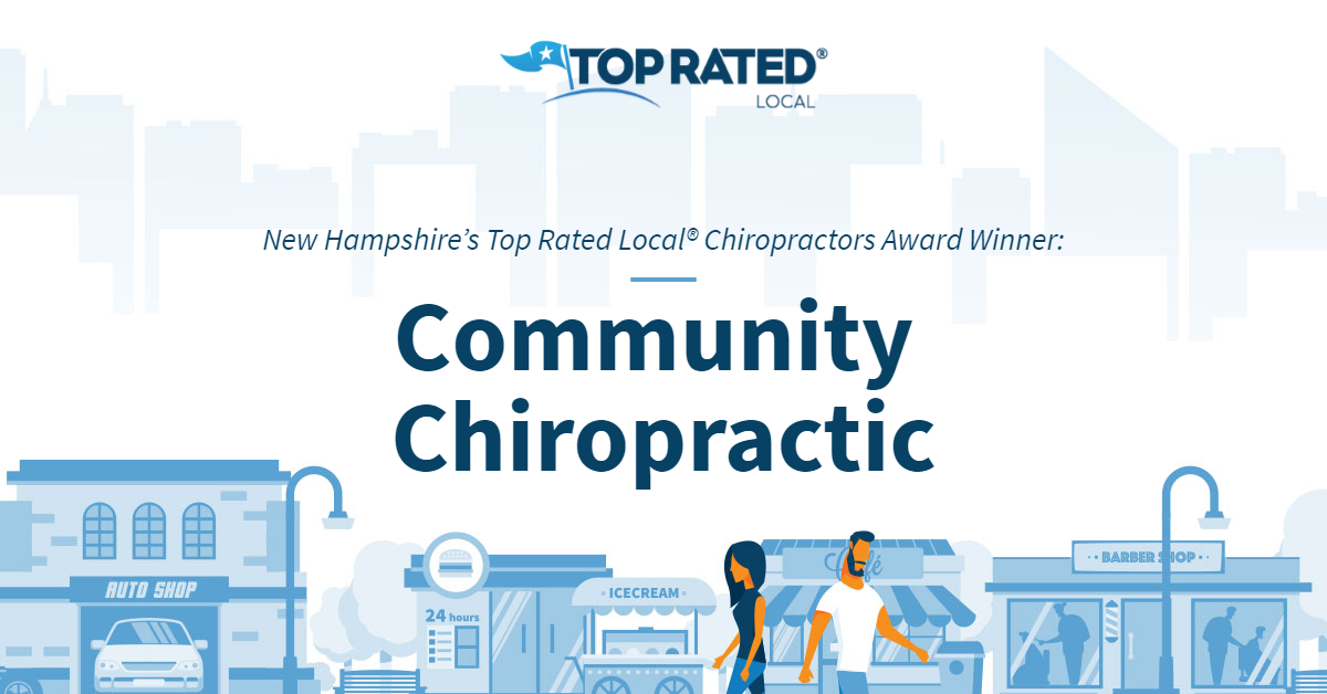 New Hampshire's Top Rated Local® Chiropractors Award Winner: Community Chiropractic